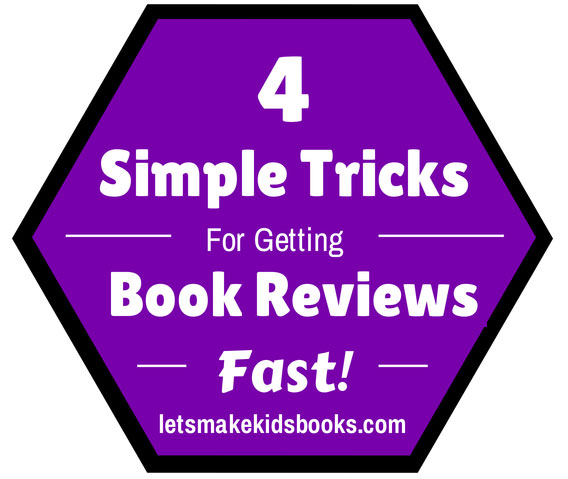 4 Simple Tricks for Getting Book Reviews Fast