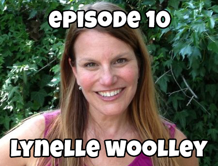 Episode 10: Lynelle Woolley on Creating a Popular Series